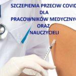 Szczepienia dla pracowników medycznych i nauczycieli